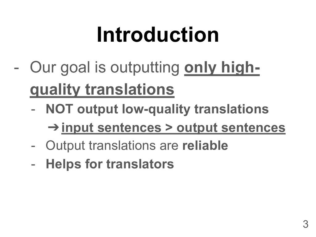 Introduction - Our goal is outputting only high...