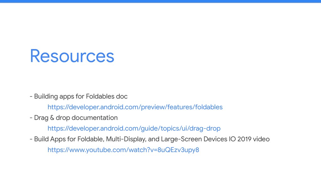 Resources - Building apps for Foldables doc  ht...