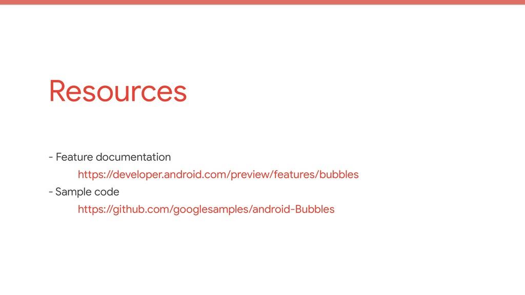 Resources - Feature documentation  https://deve...