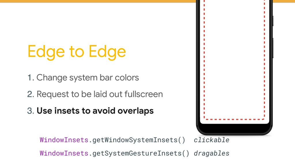 Edge to Edge 1. Change system bar colors  2. Re...