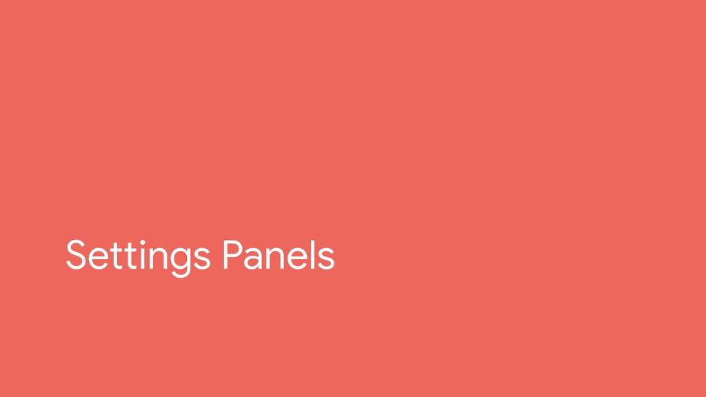 Settings Panels