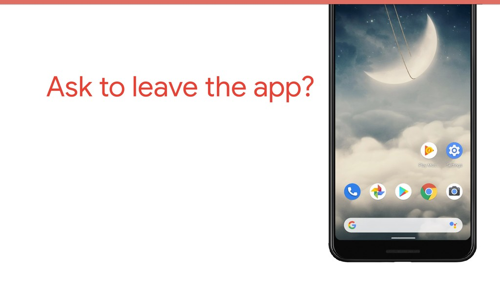Ask to leave the app?