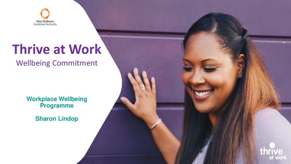 Workplace Wellbeing Programme Sharon Lindop Thr...