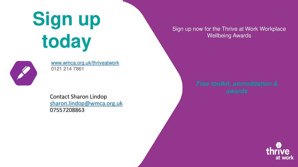 Sign up today www.wmca.org.uk/thriveatwork 0121...