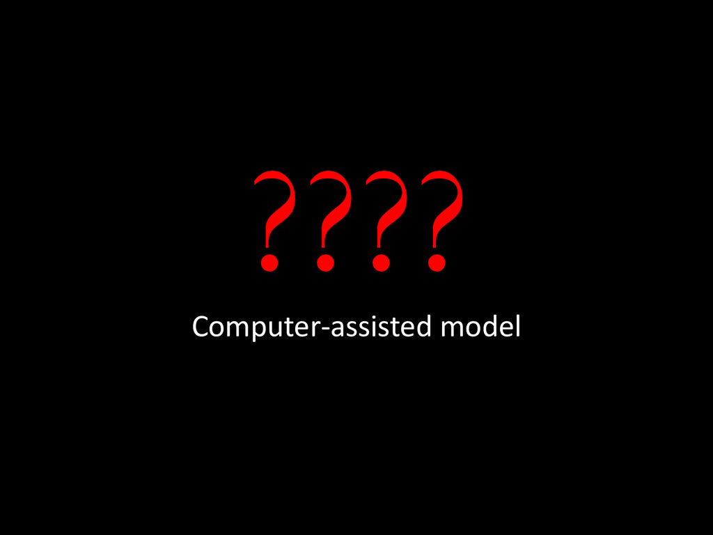 ???? Computer-assisted model