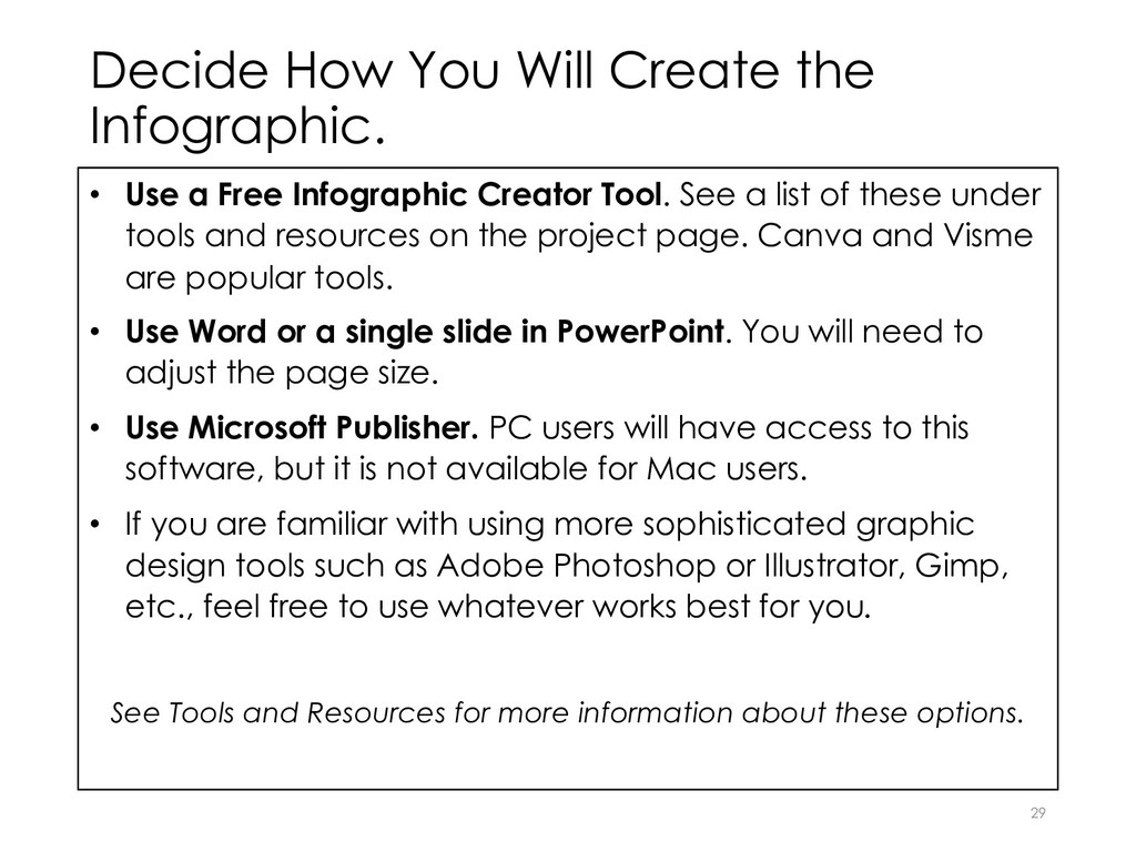 Decide How You Will Create the Infographic. • U...