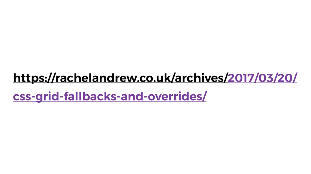 https://rachelandrew.co.uk/archives/2017/03/20/...