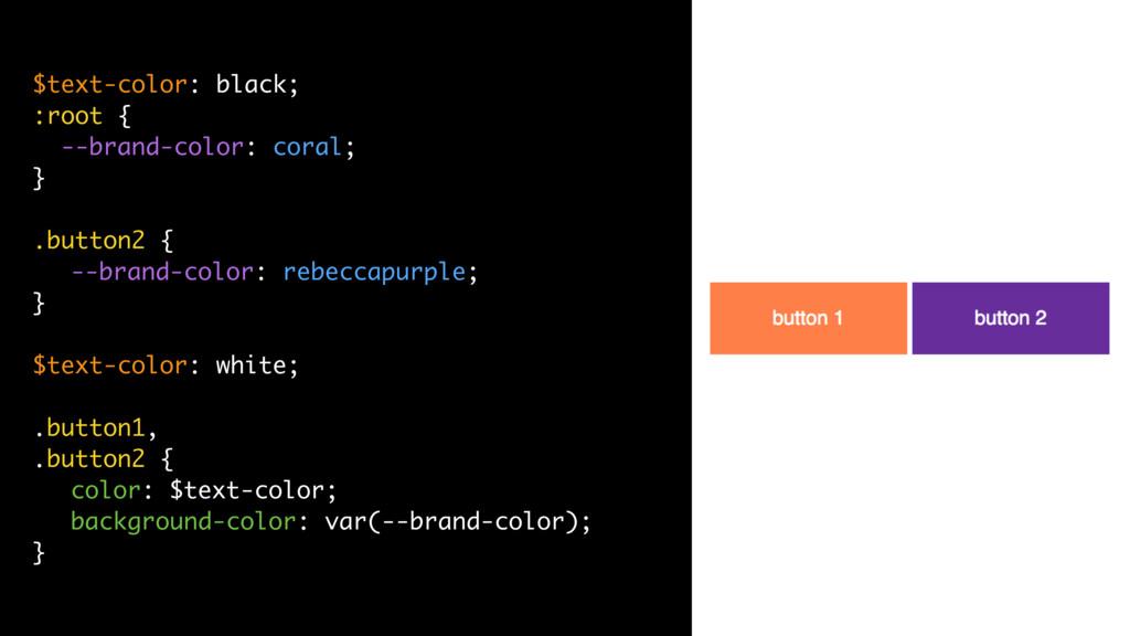 $text-color: black; :root { --brand-color: cora...