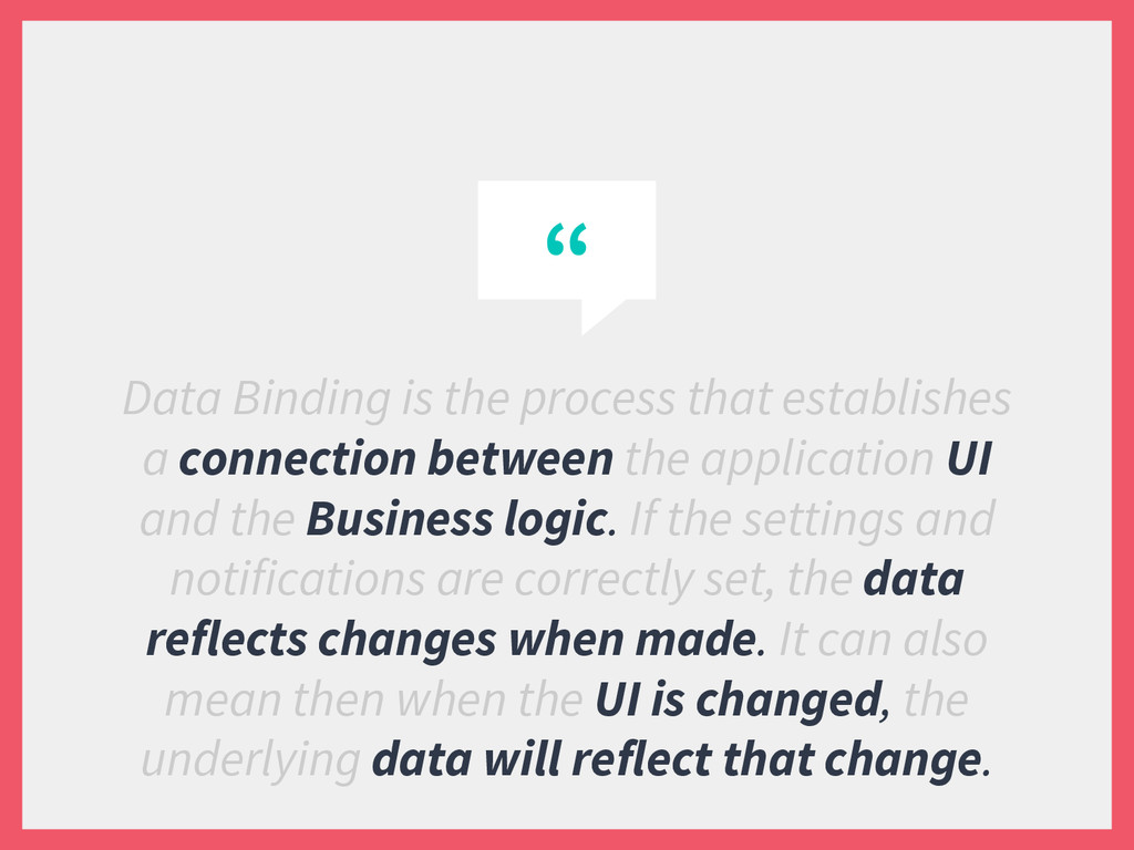""""""" Data Binding is the process that establishes ..."""
