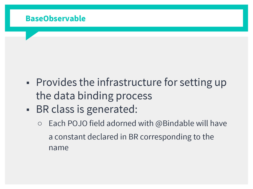 BaseObservable ■ Provides the infrastructure fo...