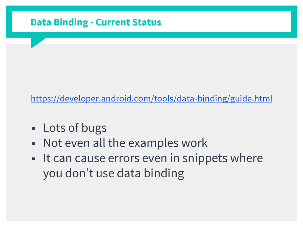 Data Binding - Current Status https://developer...