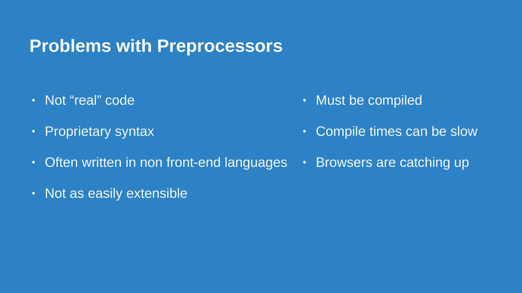 """Problems with Preprocessors • Not """"real"""" code •..."""