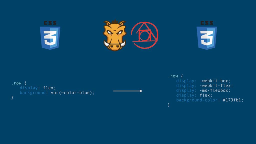 .row { display: flex; background: var(—color-bl...
