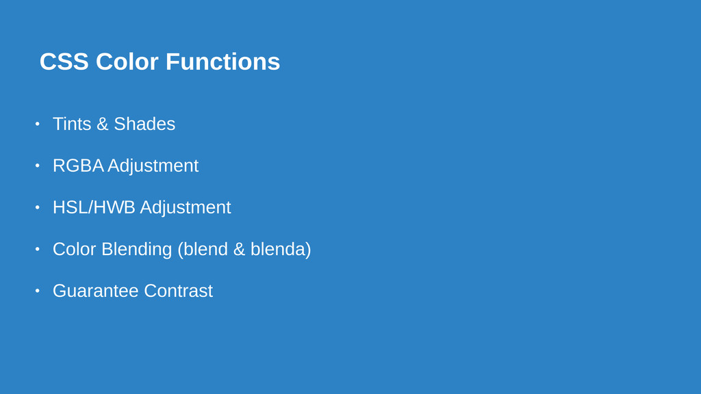 CSS Color Functions • Tints & Shades • RGBA Adj...