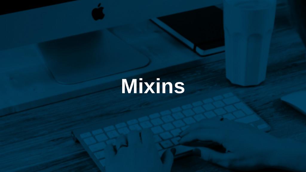 Mixins