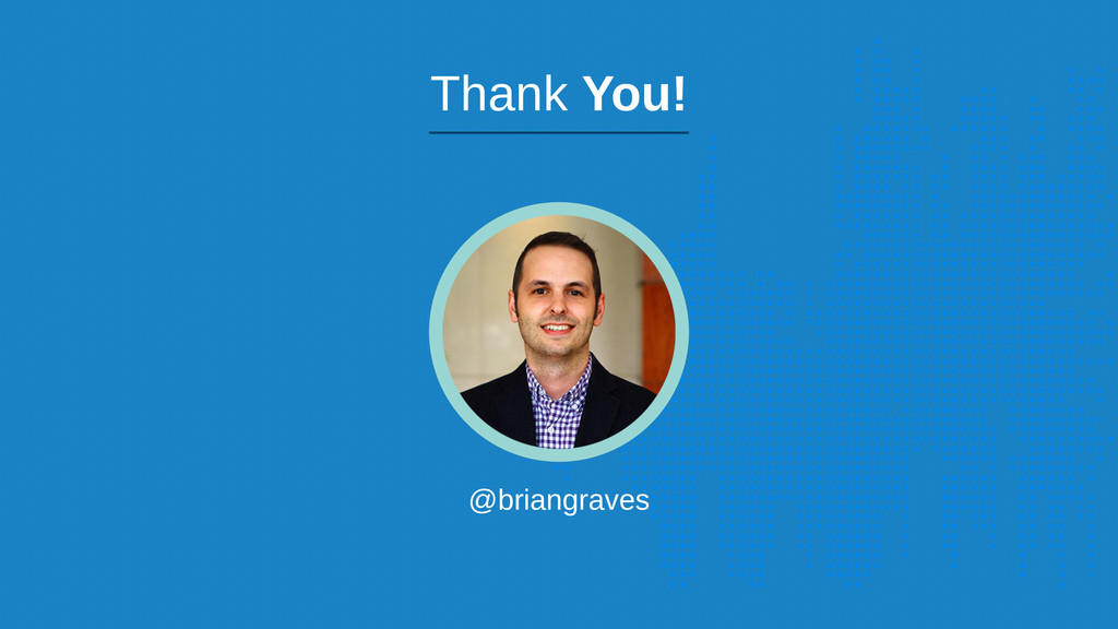 @briangraves Thank You!