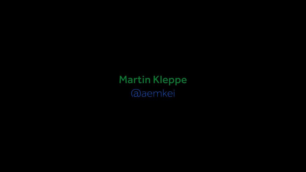 Martin Kleppe @aemkei