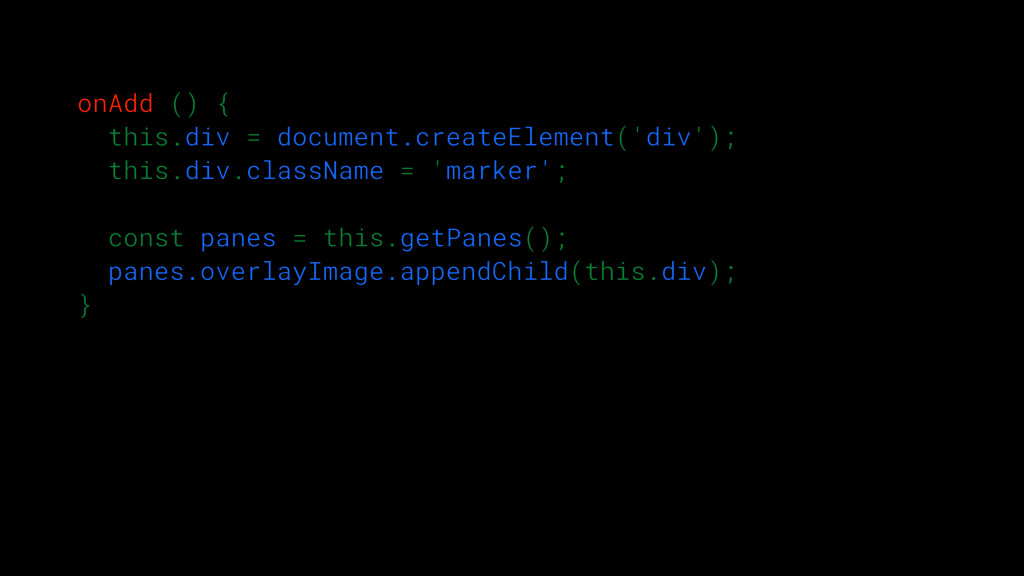onAdd () { this.div = document.createElement('d...