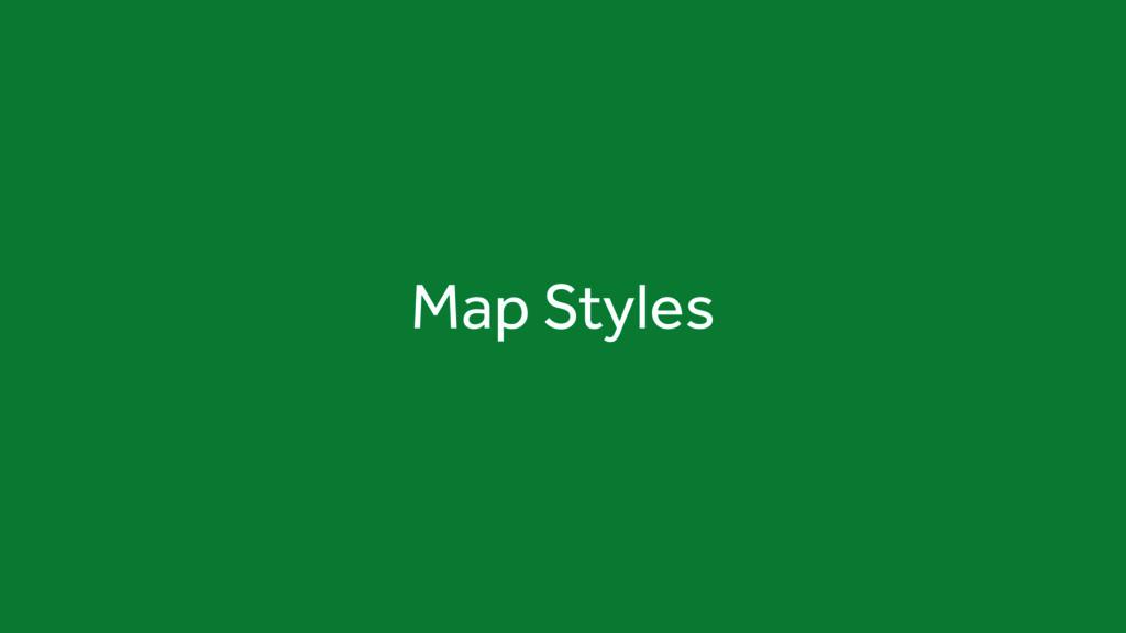 Map Styles