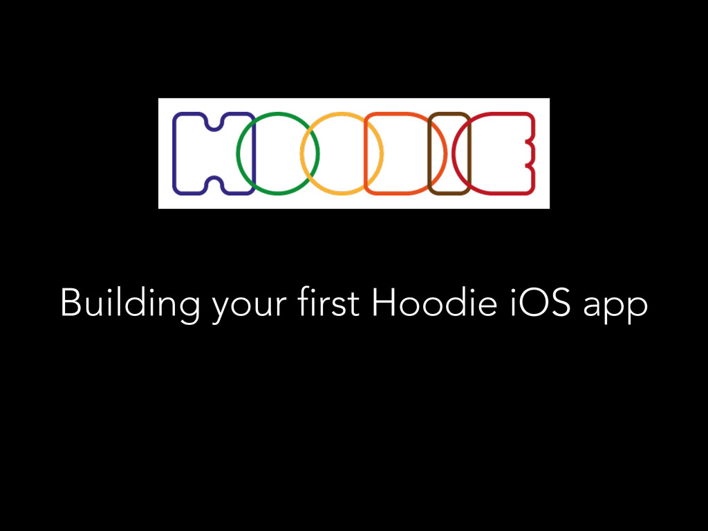 Building your first Hoodie iOS app