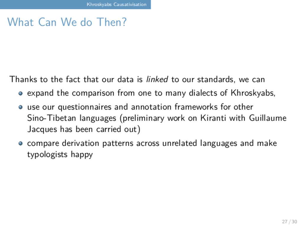 Khroskyabs Causativisation What Can We do Then?...