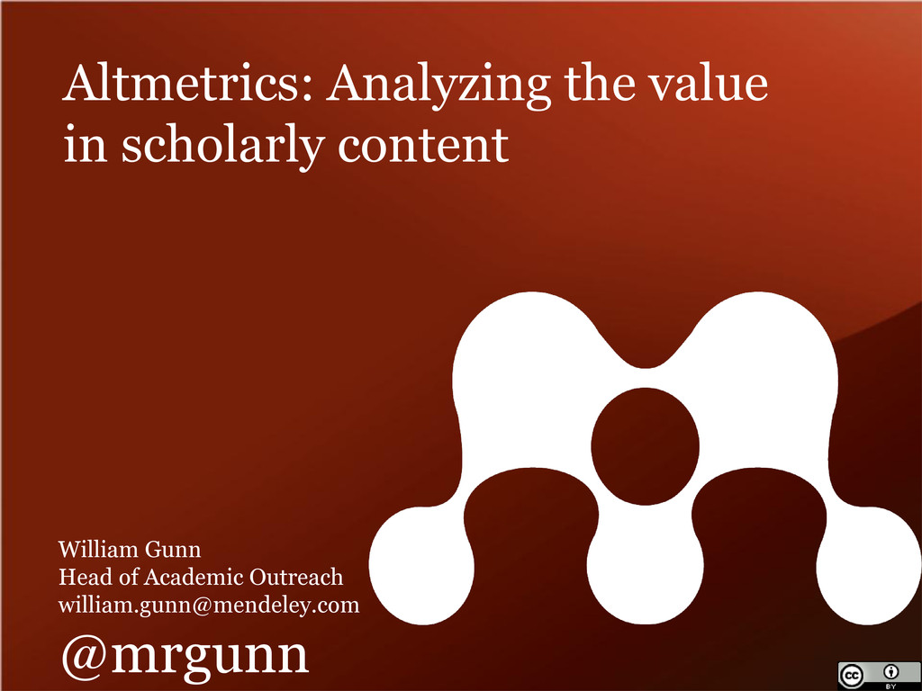 Altmetrics: Analyzing the value in scholarly co...