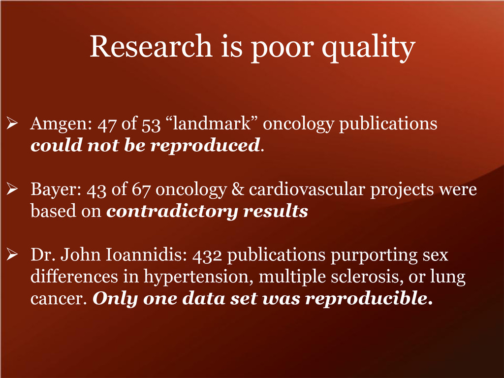 "Research is poor quality  Amgen: 47 of 53 ""lan..."