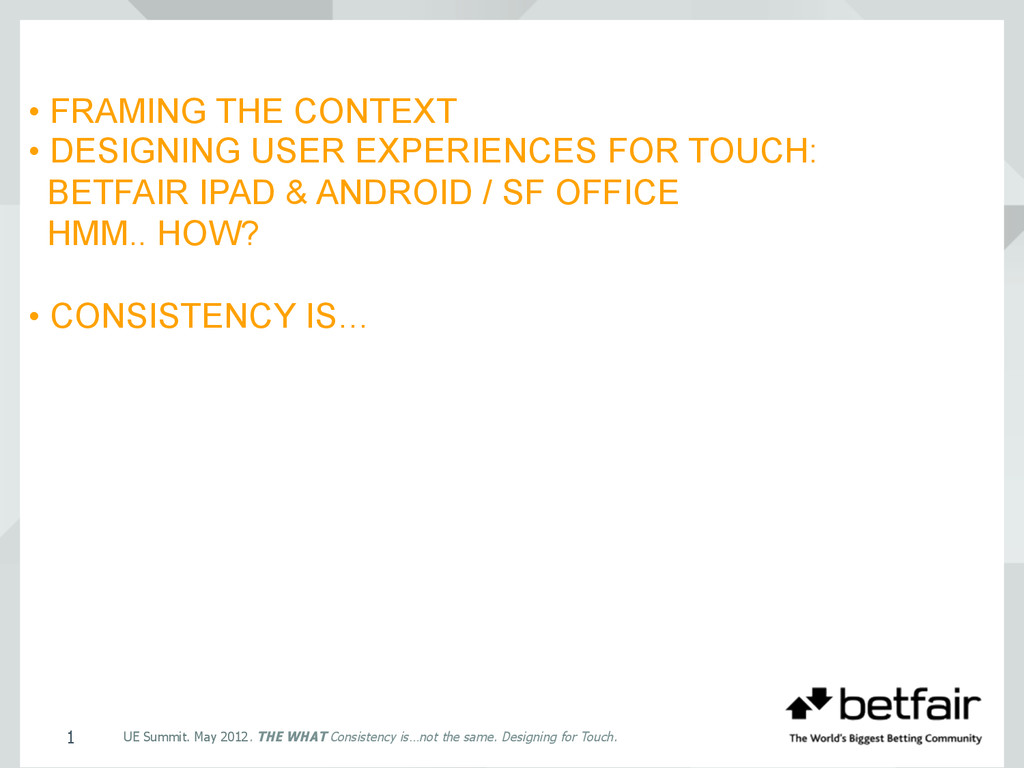 • FRAMING THE CONTEXT • DESIGNING USER EXPERIEN...
