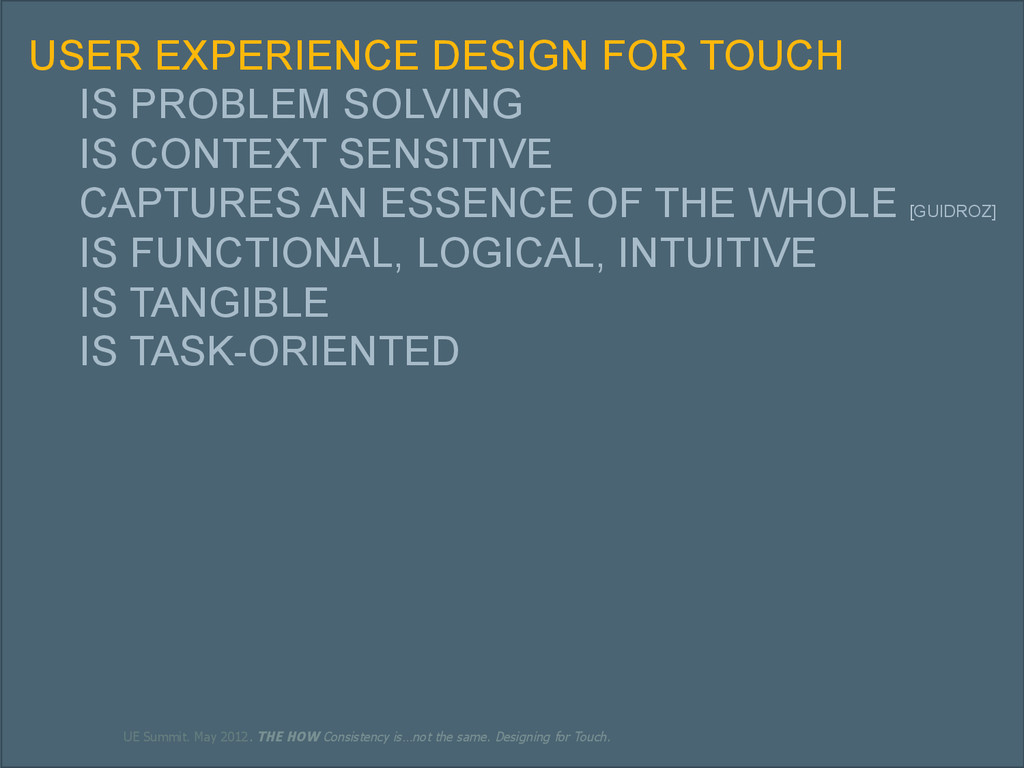 39 USER EXPERIENCE DESIGN FOR TOUCH IS PROBLEM ...