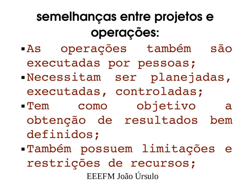 EEEFM João Úrsulo semelhanças entre projetos e ...