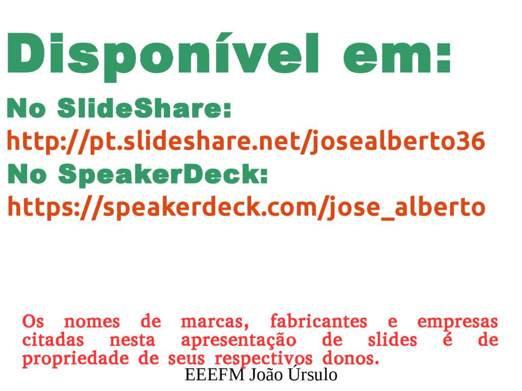 EEEFM João Úrsulo Os nomes de marcas, fabricant...