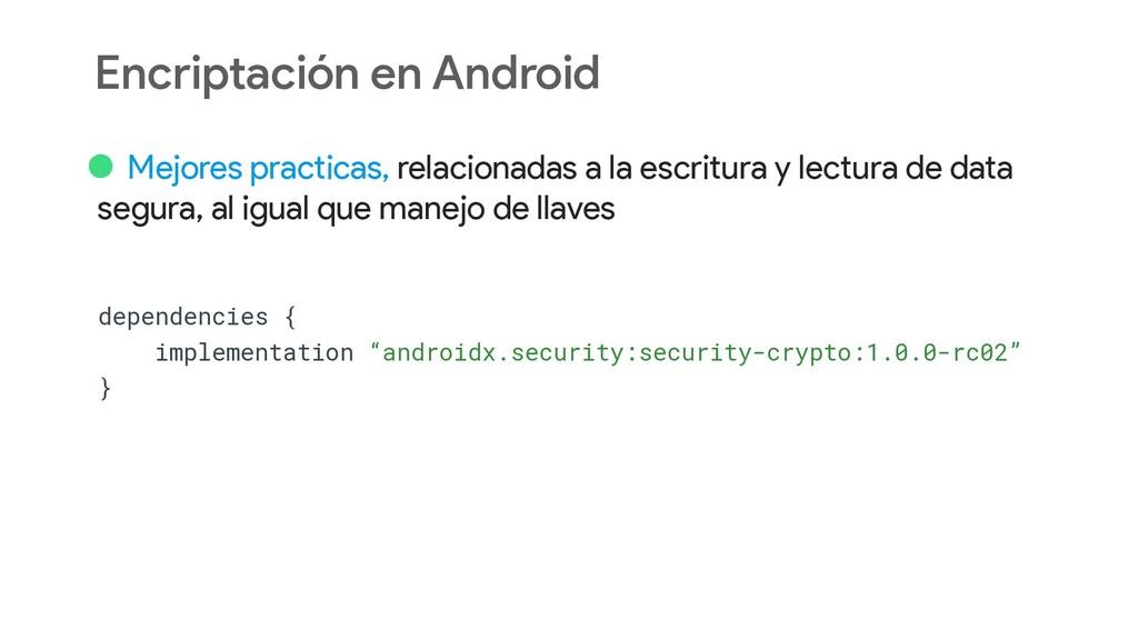 Encriptación en Android • Mejores practicas, re...