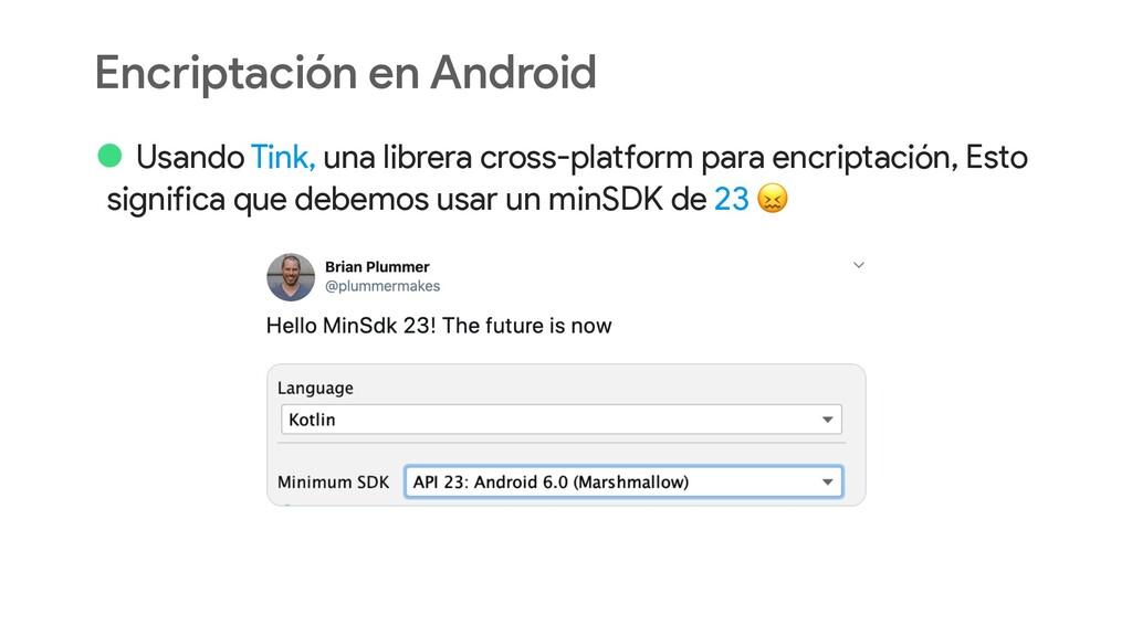 Encriptación en Android • Usando Tink, una libr...