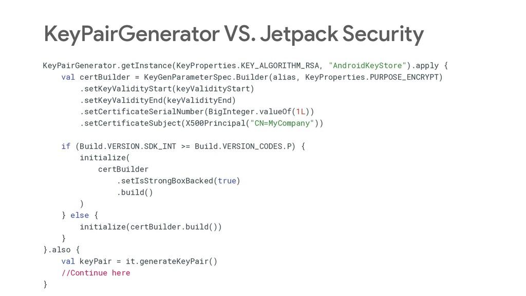 KeyPairGenerator VS. Jetpack Security KeyPairGe...
