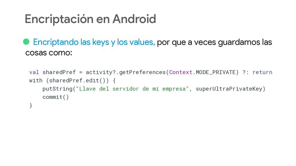 Encriptación en Android • Encriptando las keys ...