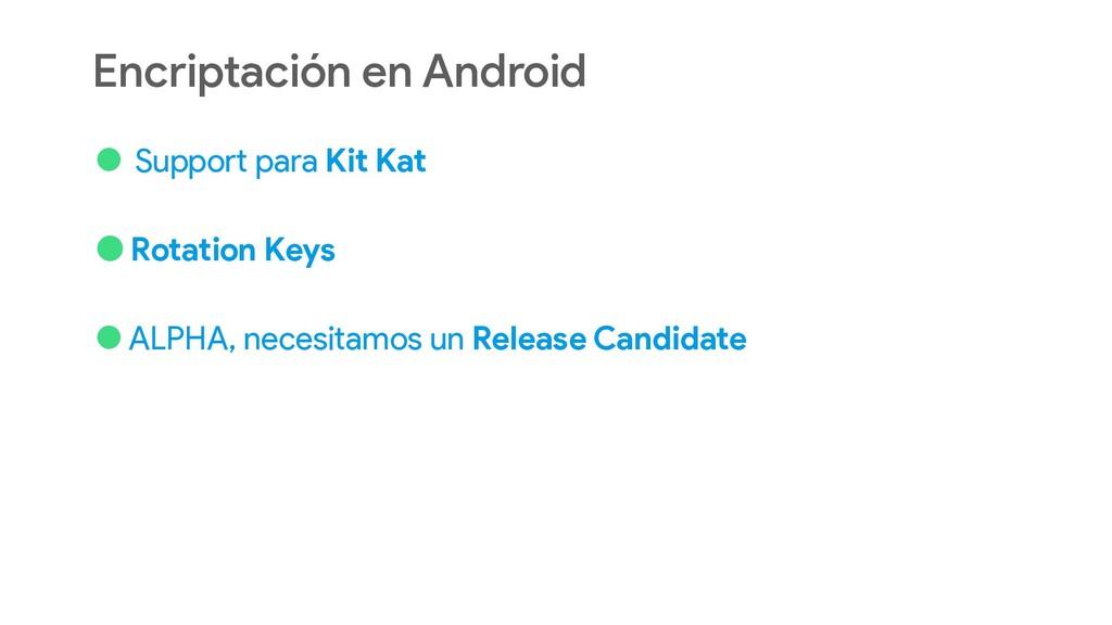 Encriptación en Android • Support para Kit Kat ...