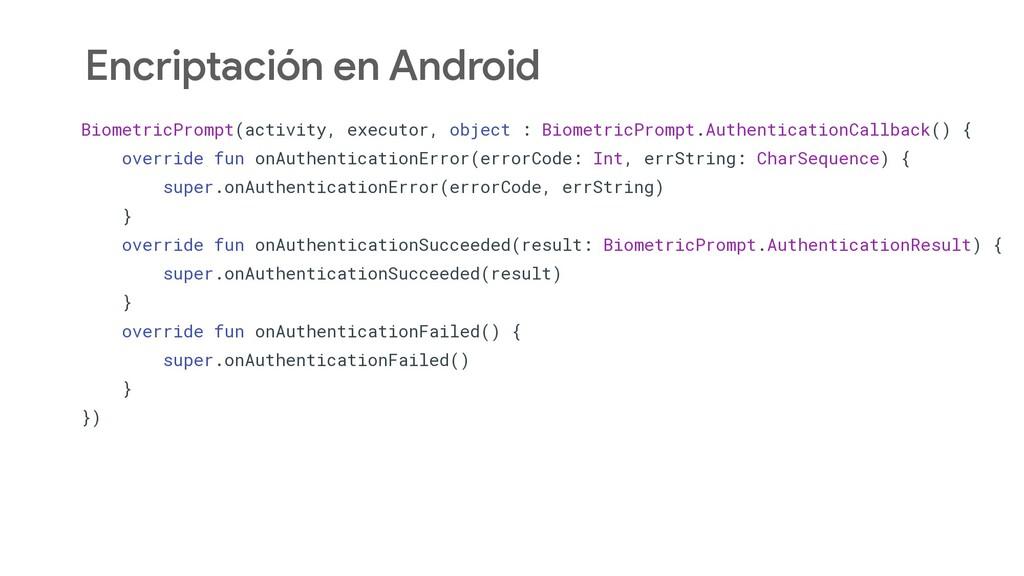 Encriptación en Android BiometricPrompt(activit...