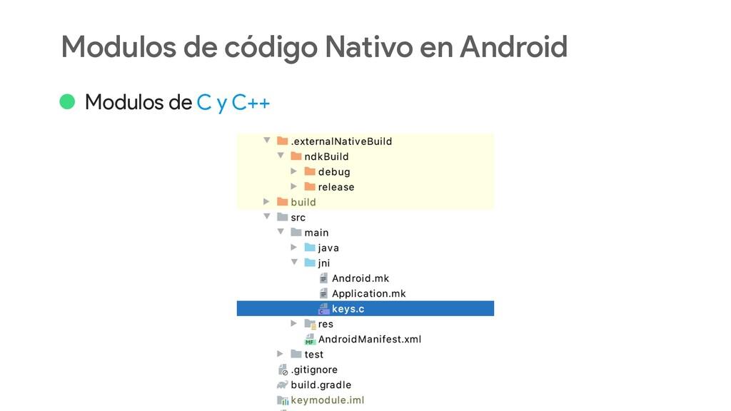 Modulos de código Nativo en Android • Modulos d...