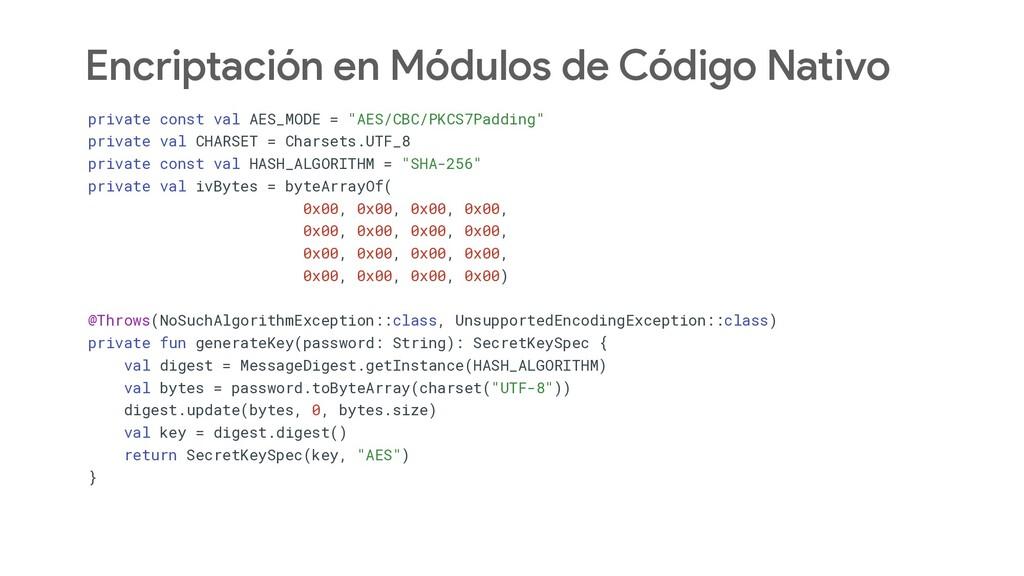 Encriptación en Módulos de Código Nativo privat...