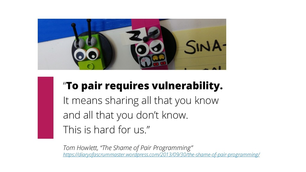"""""""To pair requires vulnerability. It means shari..."""