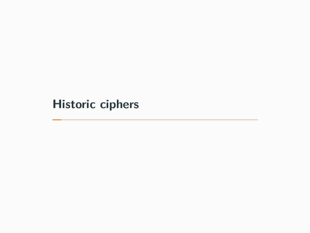 Historic ciphers