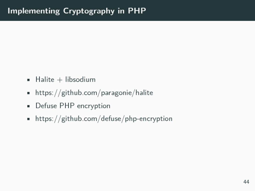 Implementing Cryptography in PHP • Halite + lib...