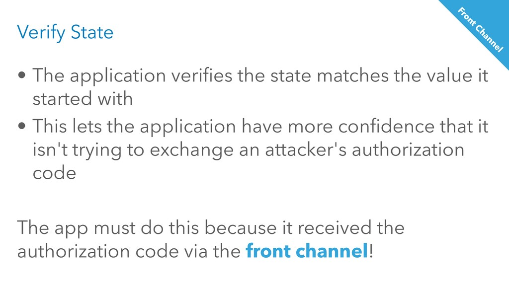 Verify State • The application verifies the sta...