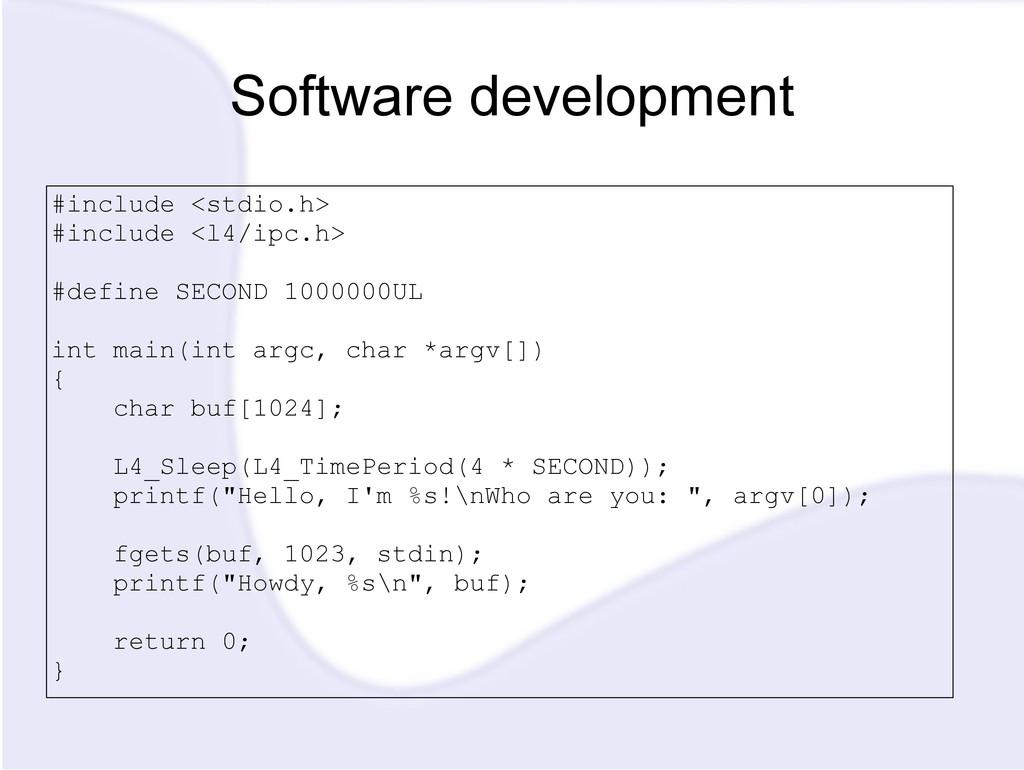 Software development #include <stdio.h> #includ...
