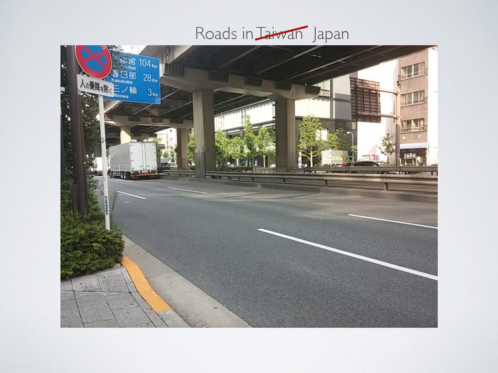 Roads in Taiwan Japan