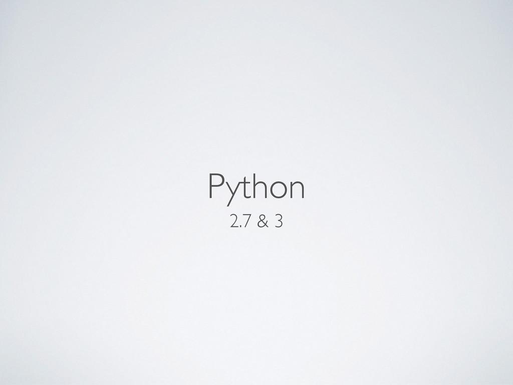 Python 2.7 & 3