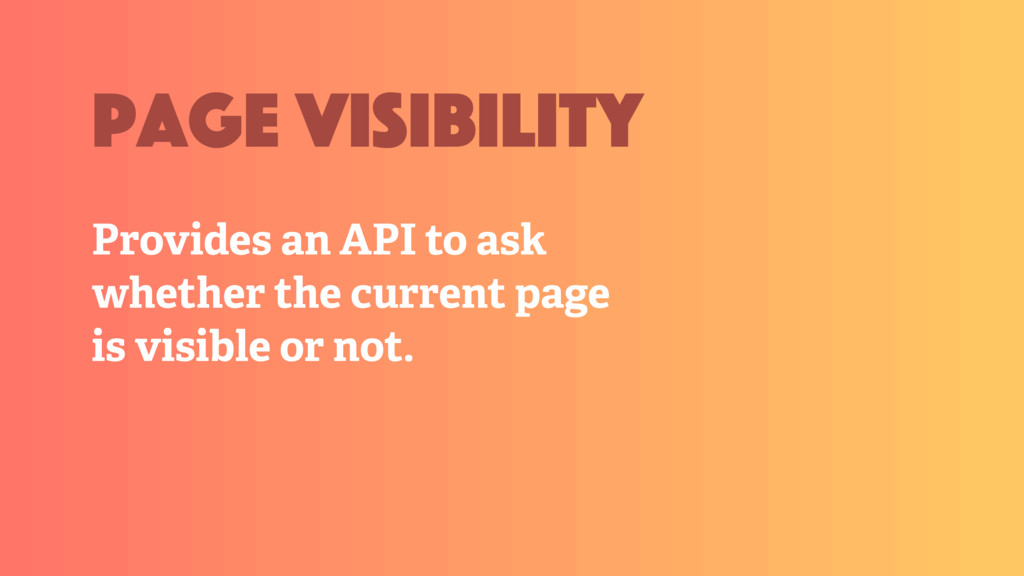 Provides an API to ask whether the current page...