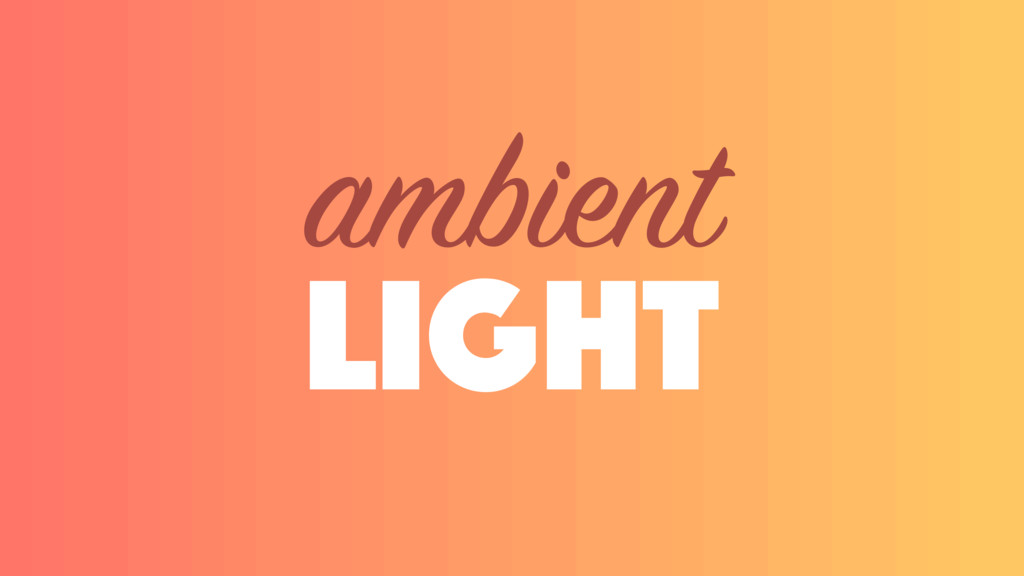 light ambient
