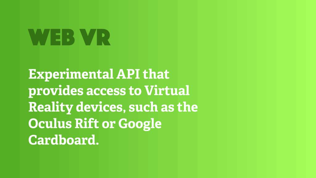 Experimental API that provides access to Virtua...