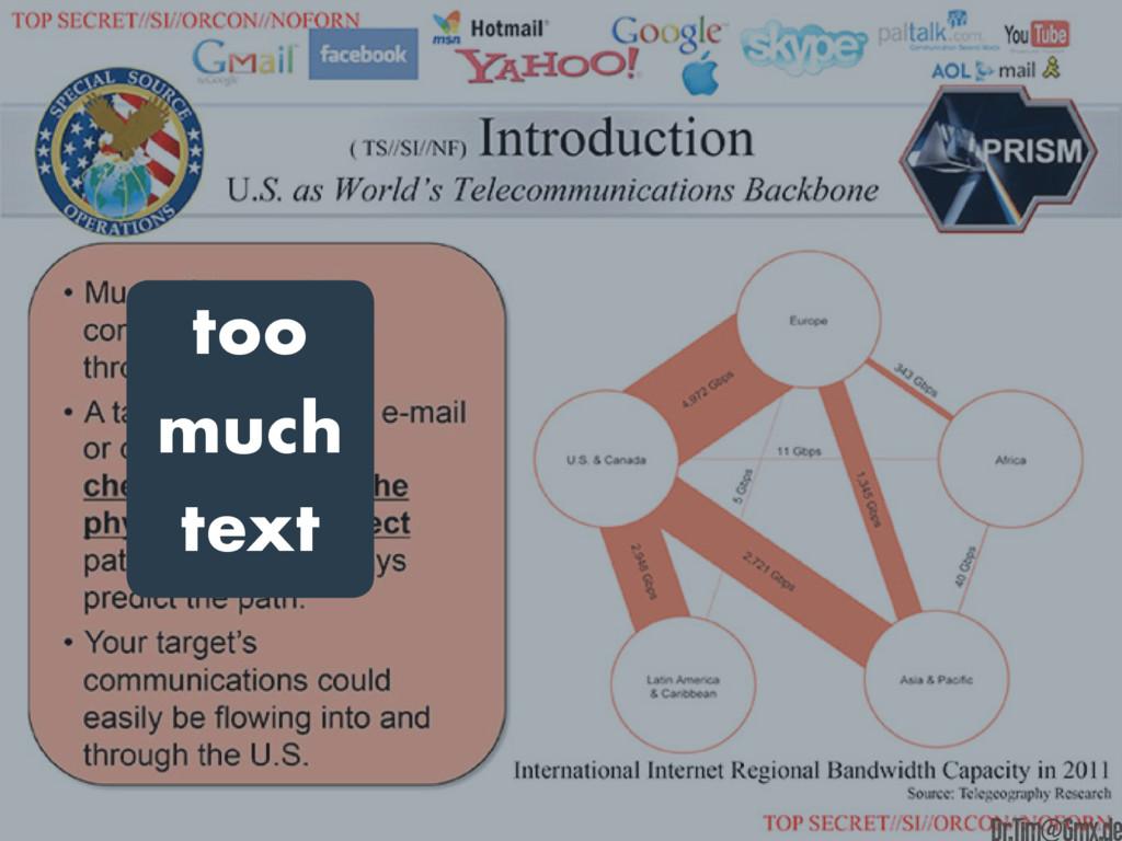too much text e Dr.Tim@Gmx.de